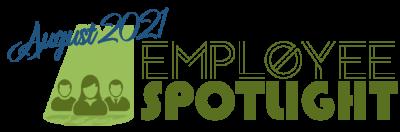 Employee Spotlight - august 2021